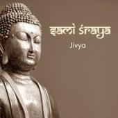 Entfalte deine Seele von Sami Sraya