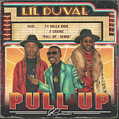 Pull Up (Remix) [feat. 2 Chainz & Ty Dolla $ign] by Lil Duval
