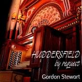 Huddersfield By Request: Gordon Stewart Plays the Father Willis Organ de Gordon Stewart