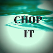 Chop It de DJ Wally