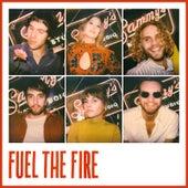 Fuel the Fire by Darlyn Y Los Herederos