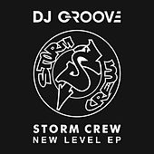 Storm Crew New Level de DJ Groove