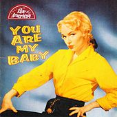 You Are My Baby by Various Artists
