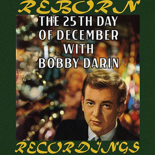 The 25th Day of December (HD Remastered) de Bobby Darin