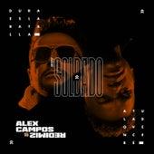 Soy Soldado de Alex Campos
