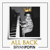 All Back by Bryan Popin