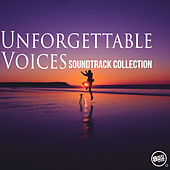 Unforgettable Voices - Soundtrack Collection by Various Artists