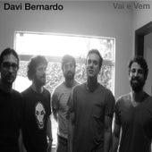 Vai e Vem by Davi Bernardo
