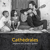 Cathédrales von Stéphane de Carvalho