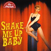 Shake Me Up Baby by Various Artists