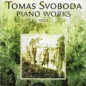 Piano Works, Vol. I by Tomas Svoboda