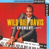 The Everest Years: Wild Bill Davis de Wild Bill Davis