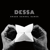 Grade School Games by Dessa