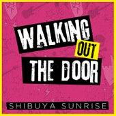 Walking out the Door de Shibuya Sunrise