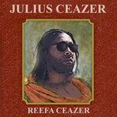 Julius Ceazer von Reefa Ceazer