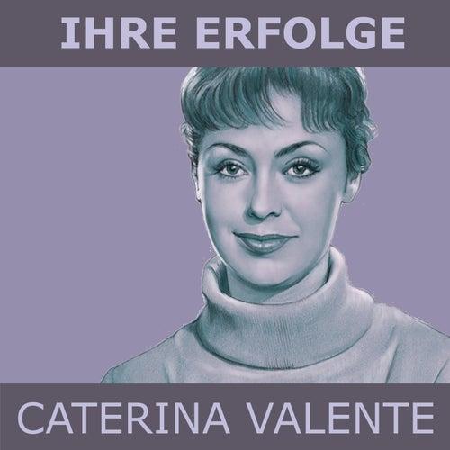 Ihre Erfolge von Caterina Valente