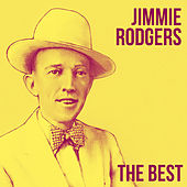 The Best by Jimmie Rodgers