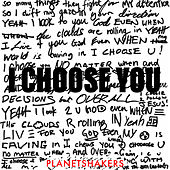 I Chose You (Live) by Planetshakers