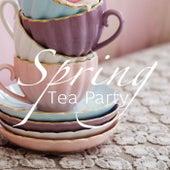 Spring Tea Party di Various Artists