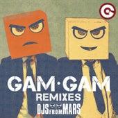 Gam Gam (Remixes) van Djs From Mars