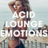Acid Lounge Emotions de Various Artists