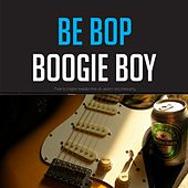 Be Bop Boogie Boy de Gene Vincent