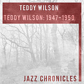 Teddy Wilson: 1947-1950 (Live) by Teddy Wilson