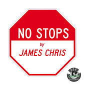 No Stops (Remixes) von James Chris