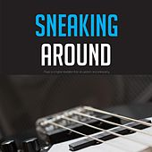 Sneaking Around by Betty Carter