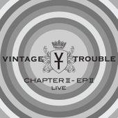 Chapter II, EP II (Live) de Vintage Trouble