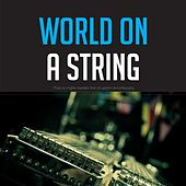 World On a String de Various Artists