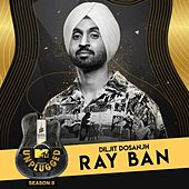 Ray Ban (MTV Unplugged) de Diljit Dosanjh