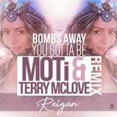 You Gotta Be (MOTi & Terry McLove Remix) von Bombs Away