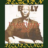 Absolutely the Best (HD Remastered) di Lead Belly