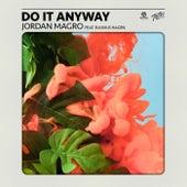 Do It Anyway von Jordan Magro
