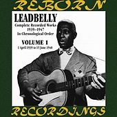Complete Recorded Works, Vol. 1 (1939-1940) (HD Remastered) by Lead Belly