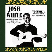 Complete Recorded Works, Vol. 1 (1929-1933) (HD Remastered) by Josh White