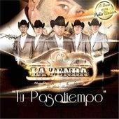 Tu Pasatiempo by La Zenda Norteña