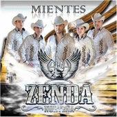 Mientes by La Zenda Norteña