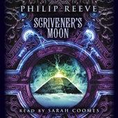 Scrivener's Moon - Fever Crumb, Book 3 (Unabridged) von Philip Reeve