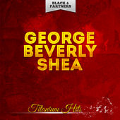 Titanium Hits von George Beverly Shea