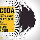 Don't Leave Me (feat. Jackie Marie) by Coda