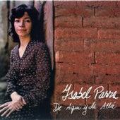 De Aquí y de Allá de Isabel Parra