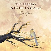 The Persian Nightingale by Sami Yusuf