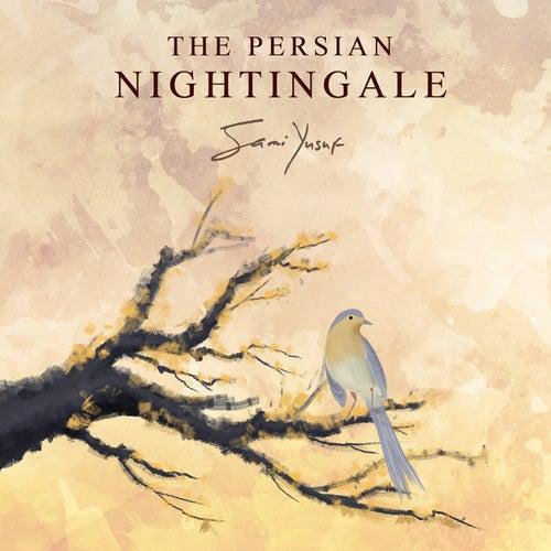 The Persian Nightingale by Sami Yusuf