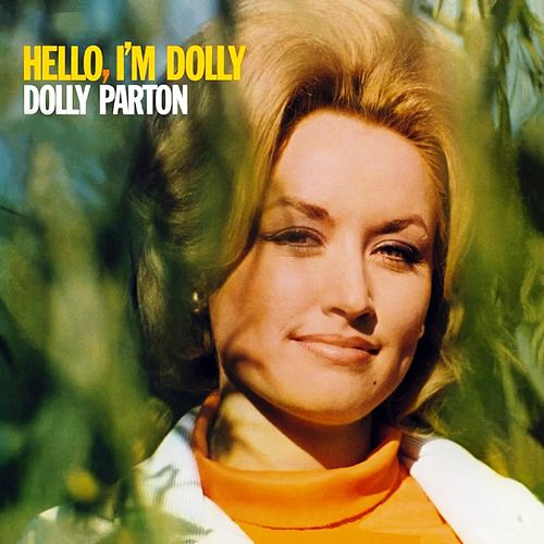 Hello, I'm Dolly by Dolly Parton