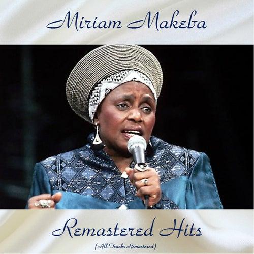 Remastered Hits (All Tracks Remastered) von Miriam Makeba