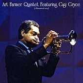 Art Farmer Quintet Featuring Gigi Gryce (Remastered 2019) by Art Farmer