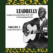 Complete Recorded Works, Vol. 2 (1940-1943) (HD Remastered) by Lead Belly