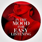 In the Mood for Easy Listening de Various Artists